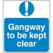 Mandatory Safety Sign - Gangway To Be Kept 069